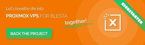 Support Proxmox VPS For Blesta on Kickstarter!